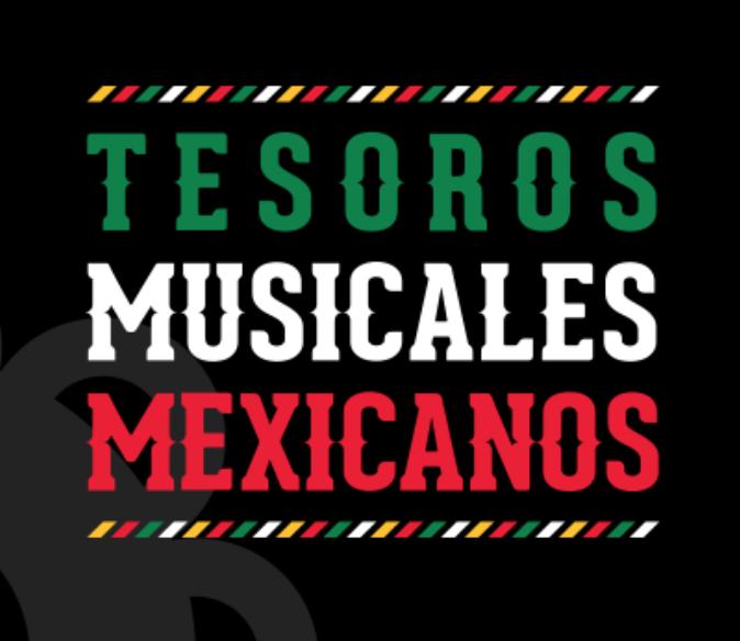 Tesoros Mexicanos Musicales